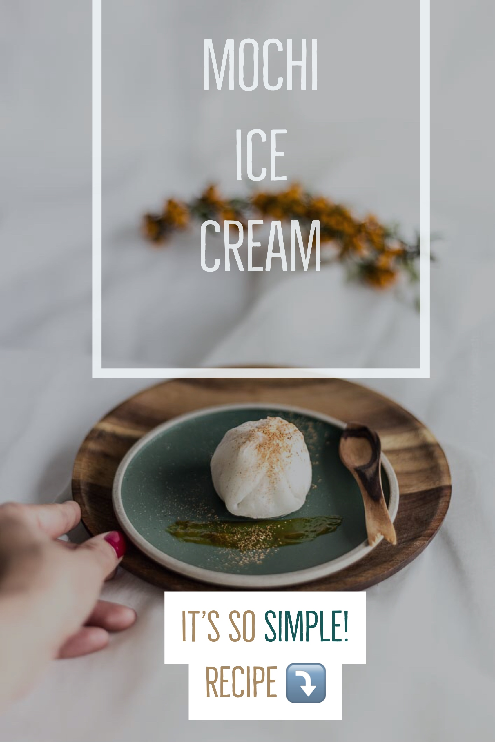 Pin me @Pinterest: Mochi Ice Cream Rezept